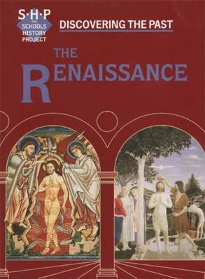 The Renaissance Pupil's Book by Schools History Project, Valerie Boyes, Colin Shephard, Rose Barling
