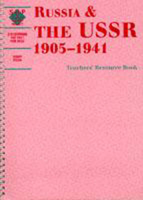 Russia and the USSR, 1905-1941, Teacher's Book by Terry Fiehn, Schools History Project