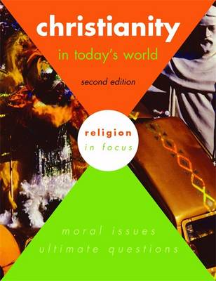 Christianity in Today's World by Janet Orchard, Sally Lynch, Claire Clinton, Deborah Weston