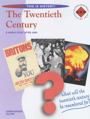 The Twentieth Century Pupils' Book by Christopher Culpin