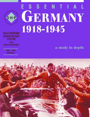 Essential Germany 1918-45 Sudents Book by Dale Banham, Christopher Culpin
