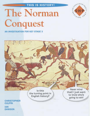 The Norman Conquest Pupil's Book by Christopher Culpin, Ian Dawson