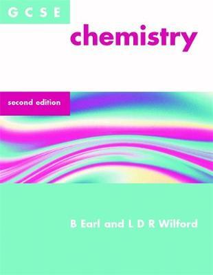 GCSE Chemistry by Bryan Earl, Doug Wilford