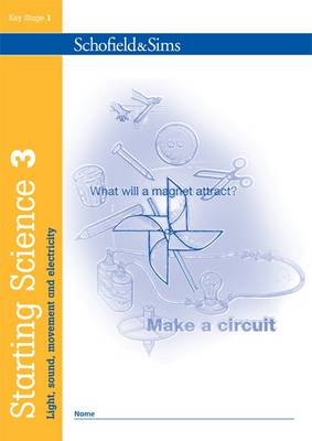 Starting Science Book 3: Light, Sound, Movement & Electricity by Andrew Parker, Jane Stamford