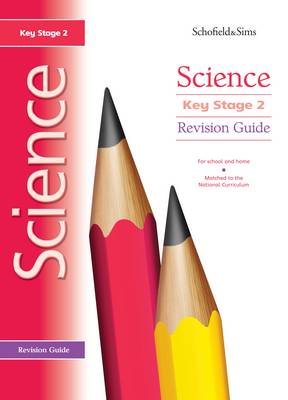 Key Stage 2 Science Revision Guide by Penny Johnson