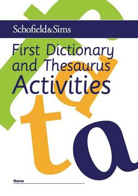 First Dictionary and Thesaurus Activities by Carol Matchett