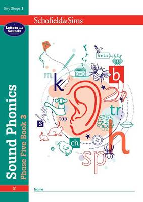 Sound Phonics Phase Five Book 3 by Carol Matchett