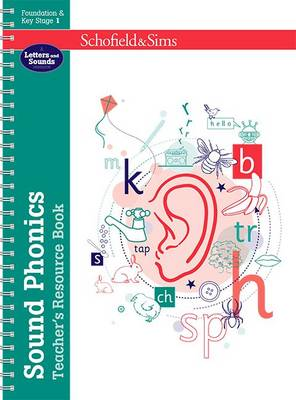 Sound Phonics Teacher's Resource Book by Carol Matchett