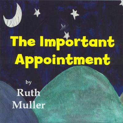 The Important Appointment by Ruth Muller