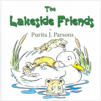 The lakeside friends by Purita J Parsons