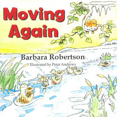 Moving again by Barbara Robertson