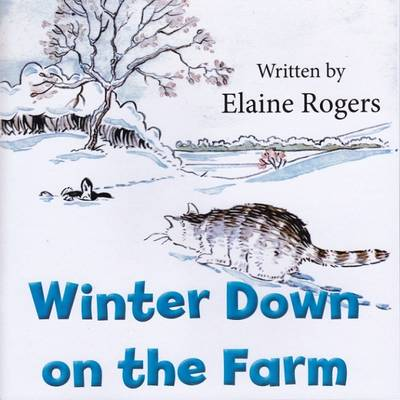 Winter Down on the Farm by Elaine Rogers