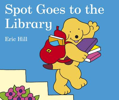 Spot Goes to the Library by Eric Hill
