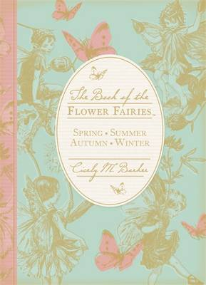 The Book of the Flower Fairies by Cicely Mary Barker
