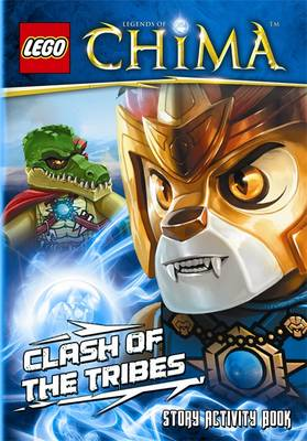 LEGO Legends of Chima: Clash of the Tribes Story Activity Book by