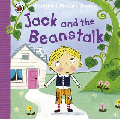 Jack and the Beanstalk: Ladybird Picture Books by