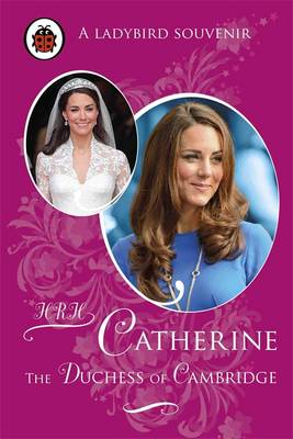 Catherine, The Duchess of Cambridge by Fiona Munro