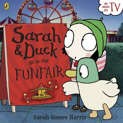 Sarah and Duck Go to the Funfair by