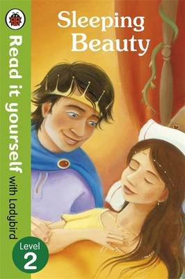 Sleeping Beauty - Read it Yourself with Ladybird Level 2 by