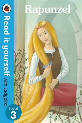 Rapunzel - Read it Yourself with Ladybird Level 3 by