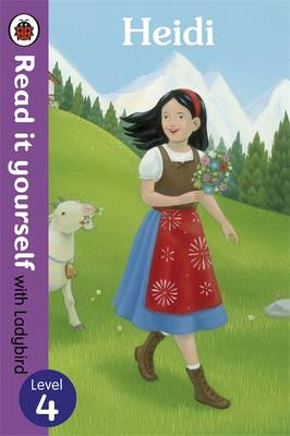 Heidi - Read it Yourself with Ladybird Level 4 by Tamsin Hinrichsen