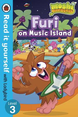 Moshi Monsters: Furi on Music Island - Read it Yourself with Ladybird Level 3 by