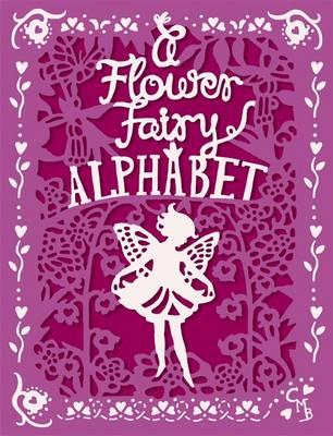 A Flower Fairy Alphabet by Cicely Mary Barker