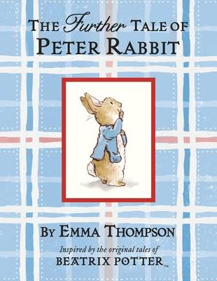 The Further Tale of Peter Rabbit by
