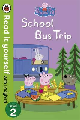 Peppa Pig: School Bus Trip - Read it Yourself with Ladybird by