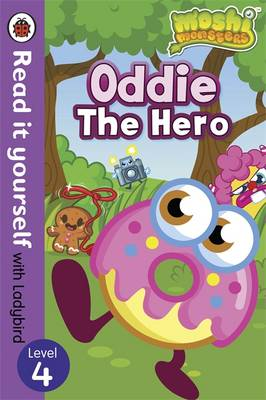 Moshi Monsters: Oddie the Hero - Read it Yourself with Ladybird by