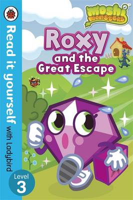 Moshi Monsters: Roxy and the Great Escape - Read it Yourself with Ladybird by