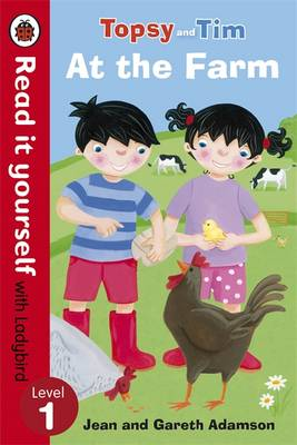 Topsy and Tim: At the Farm - Read it Yourself with Ladybird Level 1 by