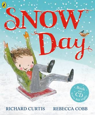It's Snow Day by Richard Curtis