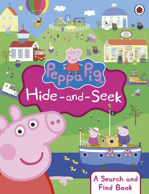 Peppa Pig: Hide And Seek: A Search And Find Book by Ladybird