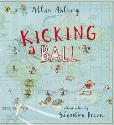 Kicking a Ball by Allan Ahlberg