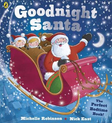 Goodnight Santa by Michelle Robinson