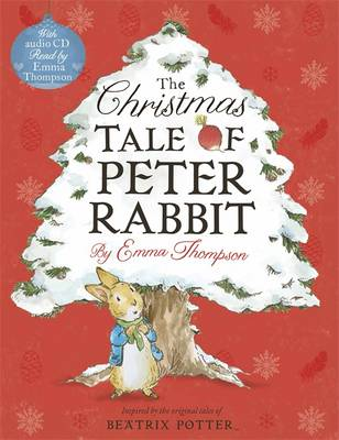 The Christmas Tale of Peter Rabbit Book and CD by Emma Thompson