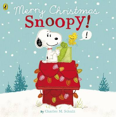 Peanuts: Merry Christmas Snoopy! by