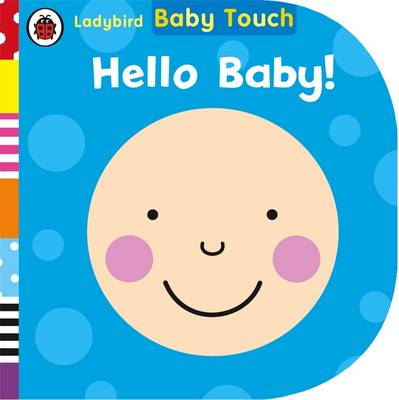 Baby Touch: Hello, Baby! by