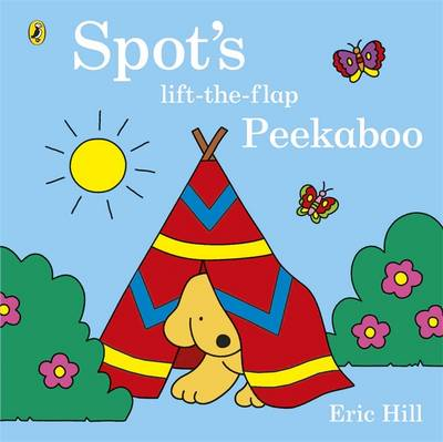 Spot's Lift-the-Flap Peekaboo by