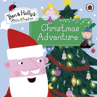 Ben and Holly's Little Kingdom: Christmas Adventure by