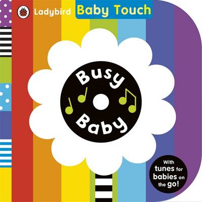 Baby Touch: Busy Baby by