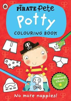 Pirate Pete: Potty Colouring Book by