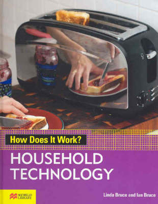 How Does it Work? Household Technology Macmillan Library by Linda Bruce, Ian Bruce