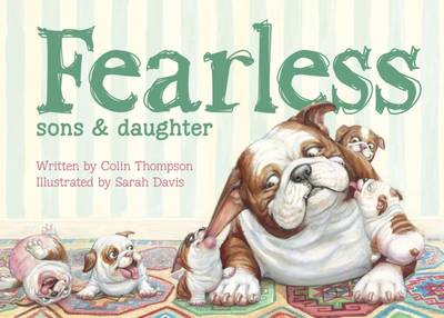 Fearless Sons and Daughter by Colin Thompson