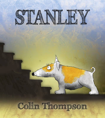 Stanley by Colin Thompson