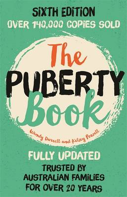 The Puberty Book (6th Edition) by Wendy Darvill, Kelsey Powell