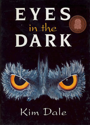 Eyes in the Dark by Kim Dale