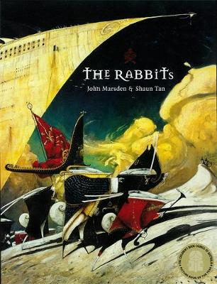 The Rabbits by Shaun Tan, John Marsden