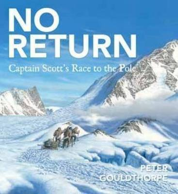 Captain Scott's Race to the Pole by Peter Gouldthorpe